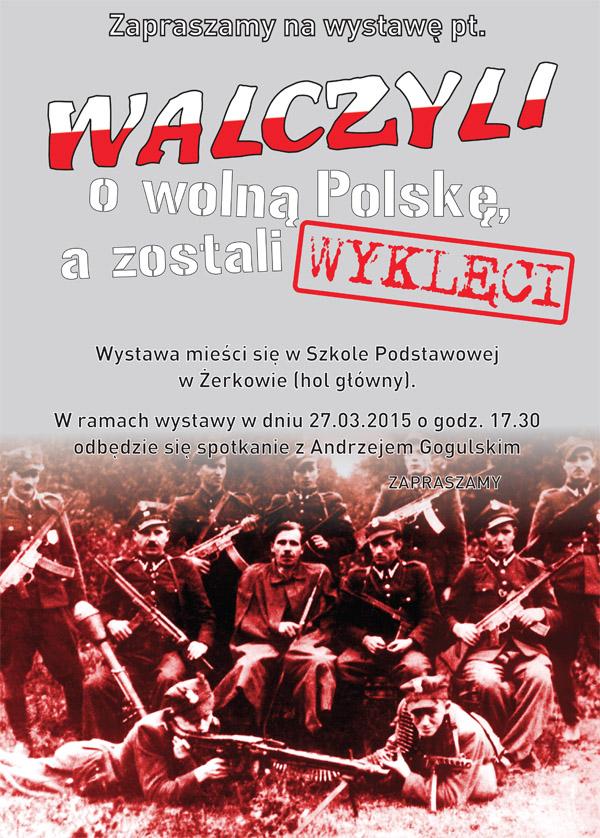 27 marca 2015 r -  Wystawa  - Walczyli owolną Polskę, a zostali wyklęci