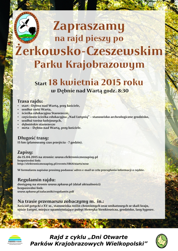 18 kwietnia 2015 r. - Dni Otwarte Parków Krajobrazowych Wielkopolski - rajd pieszy po Żerkowsko-Czeszewskim Parku Krajobrazowym