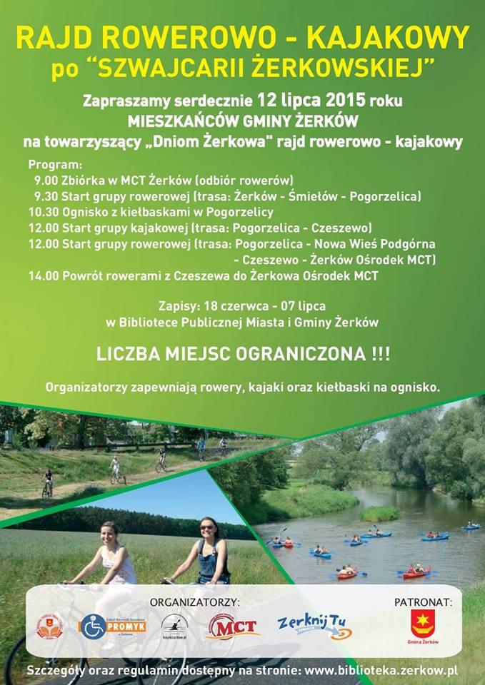12 lipca 2015 r. - Rajd Rowerowo-Kajakowy po ˝Szwajcarii Żerkowskiej˝