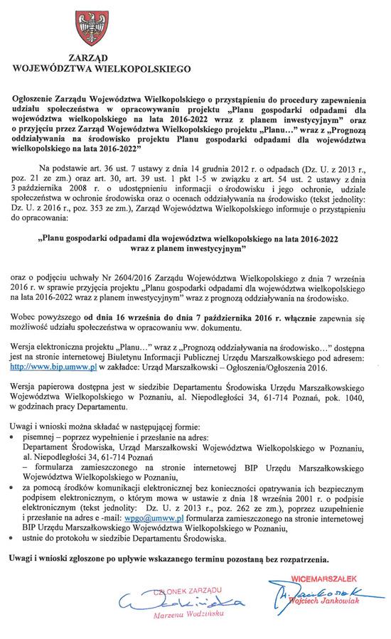 16 września 2016 r. - Zarząd Województwa Wielkopolskiego informuje oprzystąpieniu do procedury opracowania projektu ˝Planu gospodarki odpadami dla województwa wielkopolskiego na lata 2016-2022