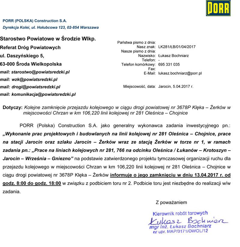 13 kwietnia 2017 r. - Zamknięcie przejazdu kolejowego wciągu drogi powiatowej nr 3678P Klęka – Żerków wmiejscowości Chrzan
