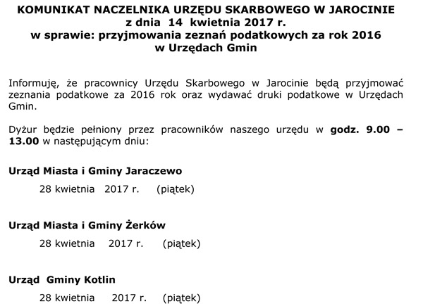 28 kwietnia 2017 r. - Komunikat Urzędu Skarbowego wJarocinie wsprawie: przyjmowania zeznań podatkowych za rok 2016  wUrzędach Gmin