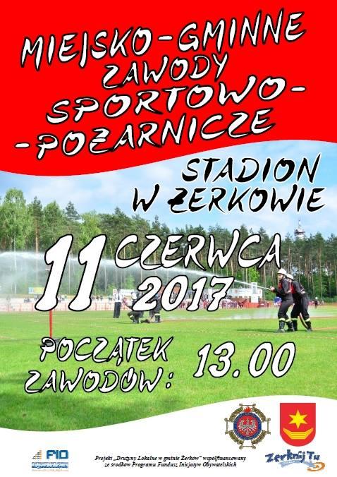 11 czerwca 2017 r. - Miejsko-Gminne Zawody Sportowo - Pożarnicze