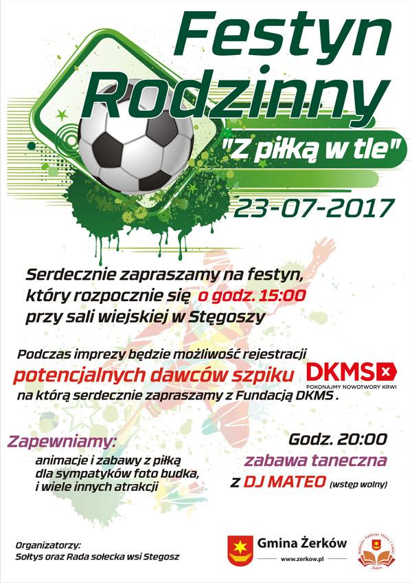 23 lipca 2017 r. - Festyn rodzinny z piłką w tle - Stęgosz