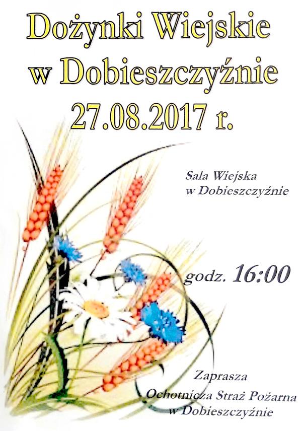 27 sierpnia 2017 r. - Dożynki Wiejskie w Dobieszczyźnie